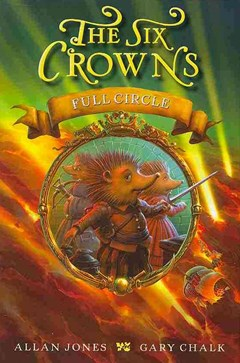 The Six Crowns: Full Circle
