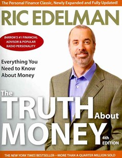 The Truth about Money by Ric Edelman (9780062006486) - PaperBack - Business & Finance Finance & investing