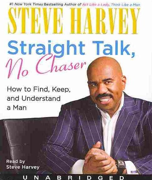 Straight Talk, No Chaser: How to Find, Keep and Understand a Man UA CD