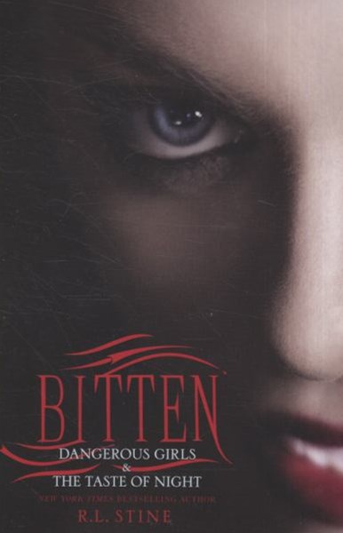Bitten: Dangerous Girls and the Taste of Night