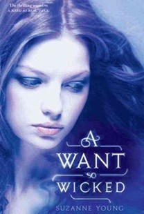 A Want So Wicked by Suzanne Young (9780062008268) - HardCover - Children's Fiction