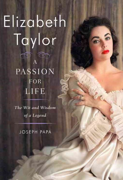 Elizabeth Taylor: The Wit and Wisdom of a Legend