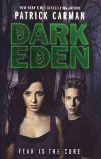 Dark Eden by Patrick Carman, Patrick Arrasmith (9780062009715) - PaperBack - Children's Fiction Teenage (11-13)