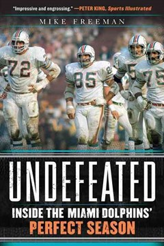 Undefeated: Inside the Miami Dolphins