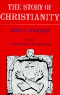 (ebook) Story of Christianity: Volume 2