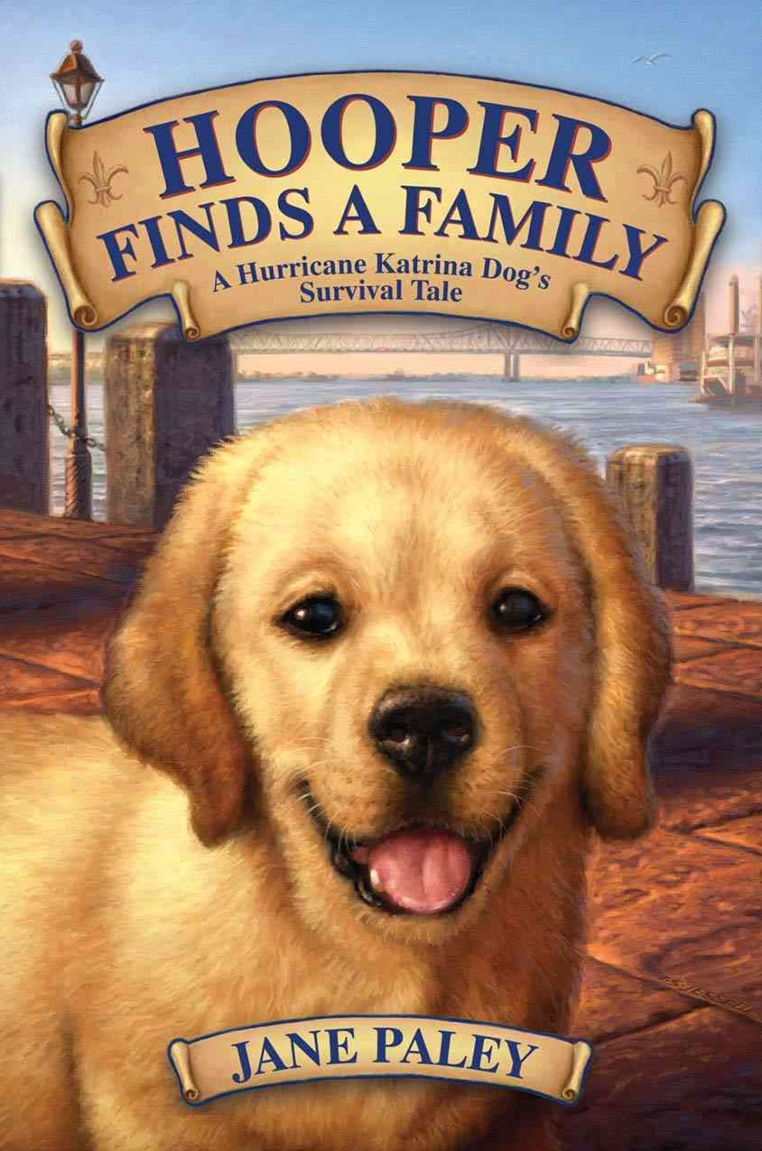 Hooper Finds a Family: A Hurricane Katrina Dog's Rescue Tale