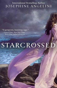 Starcrossed by Josephine Angelini (9780062012005) - PaperBack - Young Adult Contemporary