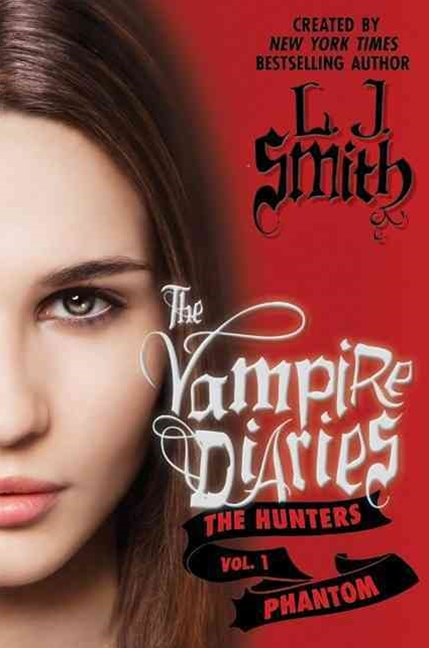 Vampire Diaries: The Hunters: The Phantom