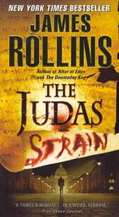 The Judas Strain by James Rollins (9780062017925) - PaperBack - Adventure Fiction Modern