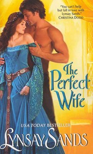 The Perfect Wife by Lynsay Sands (9780062019776) - PaperBack - Romance Historical Romance