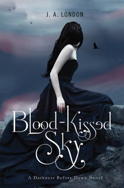 Blood-Kissed Sky: A Darkness Before Dawn Novel