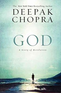 God: A Story of Revelation by Deepak Chopra (9780062020697) - PaperBack - Modern & Contemporary Fiction General Fiction