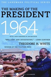 (ebook) The Making of the President 1964 - History North America