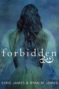 Forbidden by Syrie James, Ryan M. James (9780062027894) - PaperBack - Children's Fiction Teenage (11-13)