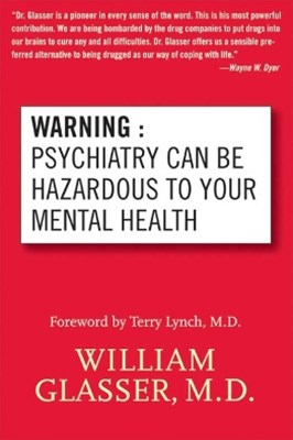 (ebook) Warning: Psychiatry Can Be Hazardous to Your Mental Health