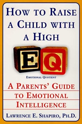 How to Raise a Child with a High EQ