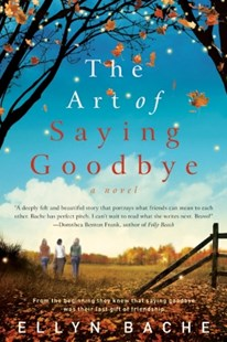 (ebook) The Art of Saying Goodbye - Modern & Contemporary Fiction General Fiction