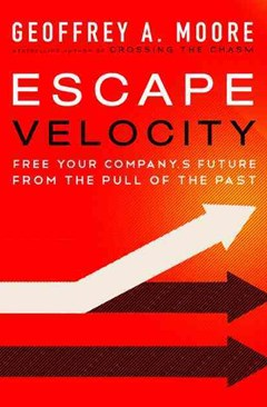 Escape Velocity: Free Your Company