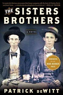 The Sisters Brothers by Patrick deWitt (9780062041289) - PaperBack - Adventure Fiction Western