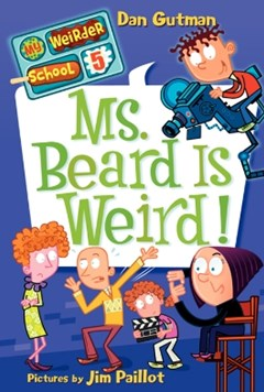 (ebook) My Weirder School #5: Ms. Beard Is Weird!