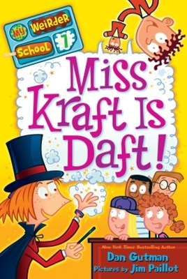 My Weirder School #7: Miss Kraft Is Daft!