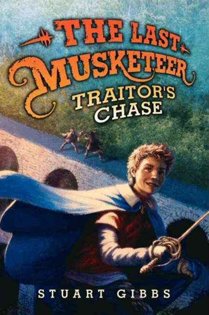 The Last Musketeer: The Traitor's Chase