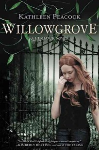 Willowgrove by Kathleen Peacock (9780062048721) - PaperBack - Children's Fiction