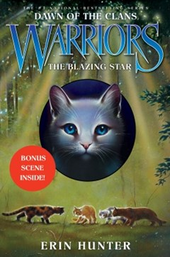 (ebook) Warriors: Dawn of the Clans #4: The Blazing Star