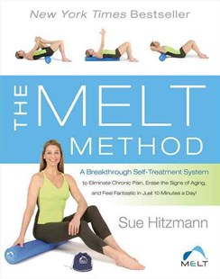 Melt Method by Sue Hitzmann, Debbie Karch (9780062065353) - HardCover - Family & Relationships Aging and Eldercare