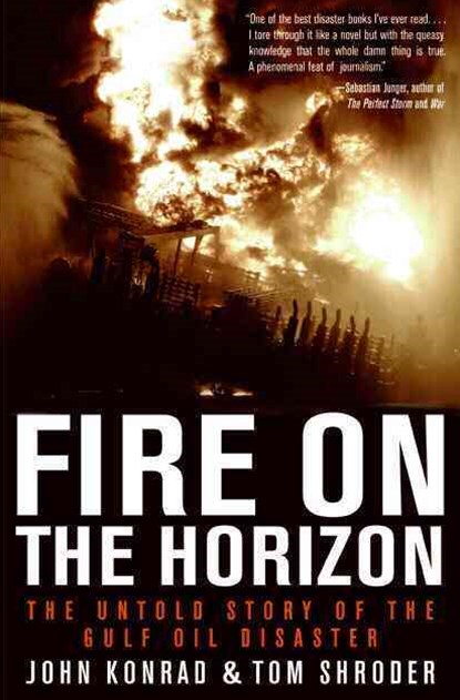 Fire on the Horizon Large Print: The Untold Story of the Gulf Oil Disaster