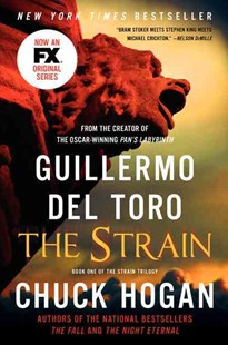 The Strain by Guillermo del Toro, Chuck Hogan (9780062068255) - PaperBack - Crime Mystery & Thriller