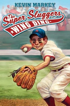 The Super Sluggers: Wing Ding