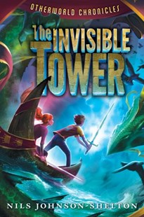 The Invisible Tower by Nils Johnson-Shelton (9780062070883) - PaperBack - Children's Fiction Older Readers (8-10)