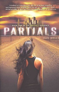 Partials by Dan Wells (9780062071057) - PaperBack - Children's Fiction