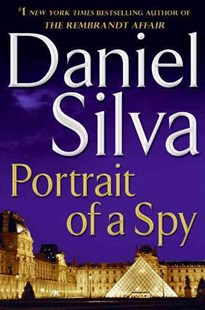 Portrait of a Spy LP by Daniel Silva (9780062073136) - PaperBack - Crime Mystery & Thriller
