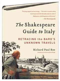 The Shakespeare Guide to Italy: Retracing the Bard