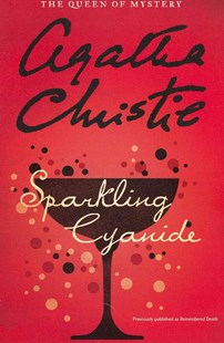 Sparkling Cyanide by Agatha Christie (9780062074386) - PaperBack - Crime Mystery & Thriller