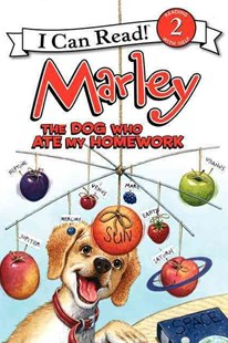 Marley: The Dog Who Ate My Homework by John Grogan, Richard Cowdrey, Rick Whipple (9780062074805) - PaperBack - Non-Fiction Animals