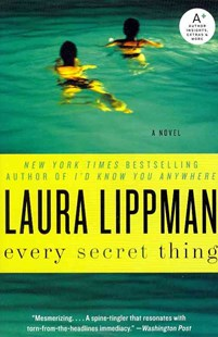 Every Secret Thing by Laura Lippman (9780062074898) - PaperBack - Crime Mystery & Thriller