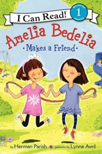 Amelia Bedelia Makes a Friend by Herman Parish, Lynne Avril (9780062075154) - PaperBack - Children's Fiction Intermediate (5-7)