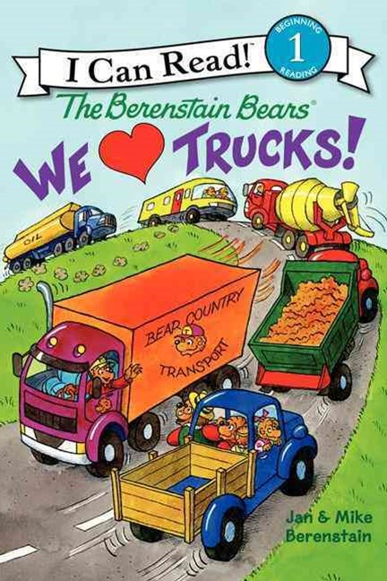 The Berenstain Bears - We Love Trucks!