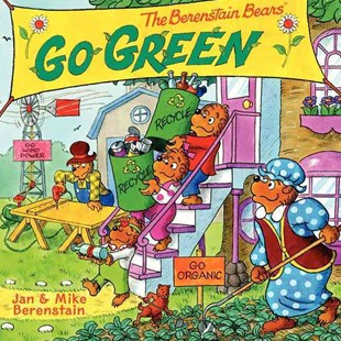 The Berenstain Bears Go Green by Jan Berenstain, Mike Berenstain (9780062075505) - PaperBack - Non-Fiction Animals