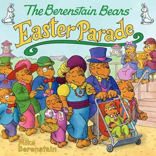 The Berenstain Bears' Easter Parade by Mike Berenstain (9780062075543) - PaperBack - Children's Fiction Intermediate (5-7)