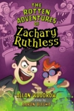 Rotten Adventures of Zachary Ruthless #1