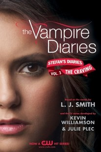 (ebook) The Vampire Diaries: Stefan's Diaries #3: The Craving - Children's Fiction