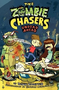 (ebook) The Zombie Chasers #2: Undead Ahead - Children's Fiction