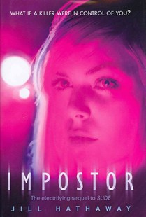 Impostor by Jill Hathaway (9780062077981) - HardCover - Young Adult Contemporary