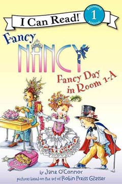 Fancy Nancy: Fancy Day in Room 1A