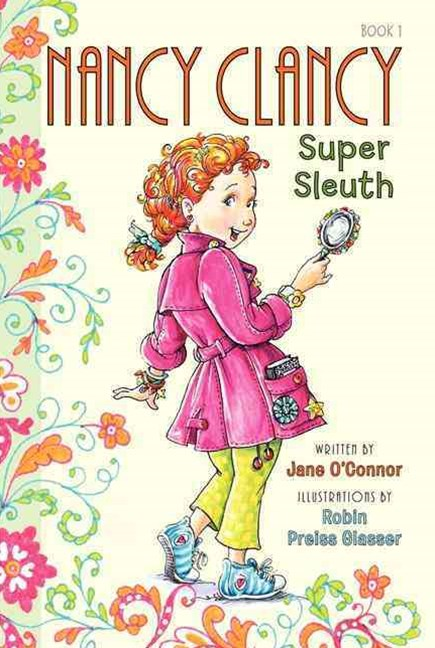 Nancy Clancy - Super Sleuth
