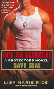 Into the Crossfire by Lisa Marie Rice (9780062085795) - PaperBack - Romance Erotica